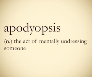 apodyopsis, quote, and undressing image