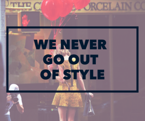 style, Taylor Swift, and we never go out of style image