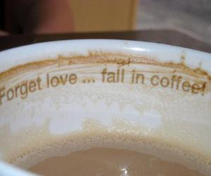 coffee, love, and forget image