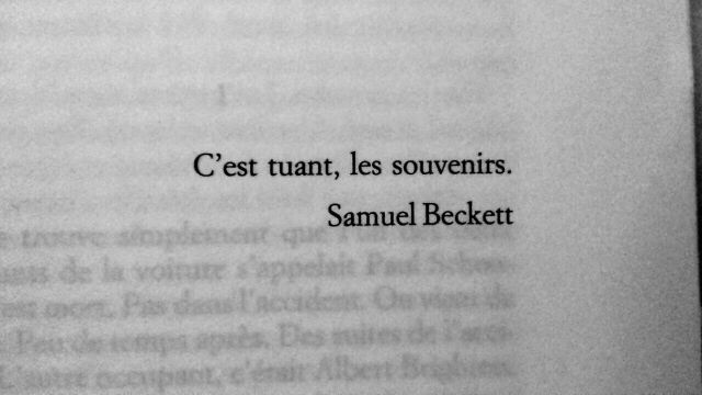 C Est Tuant Les Souvenirs Samuel Beckett On We Heart It