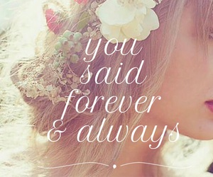 forever and always, Lyrics, and quotes image