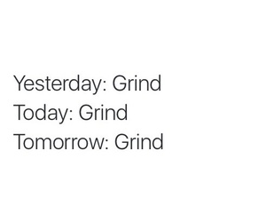 grind, work, and money image