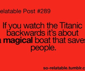 funny, titanic, and relatable image