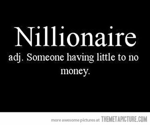 money, funny, and nillionaire image