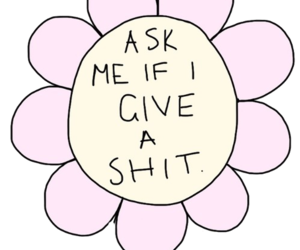 flowers, quotes, and shit image