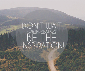 inspiration, quote, and text image