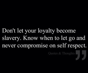 loyalty, quotes, and slavery image
