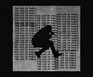 the life of pablo and kanye west image