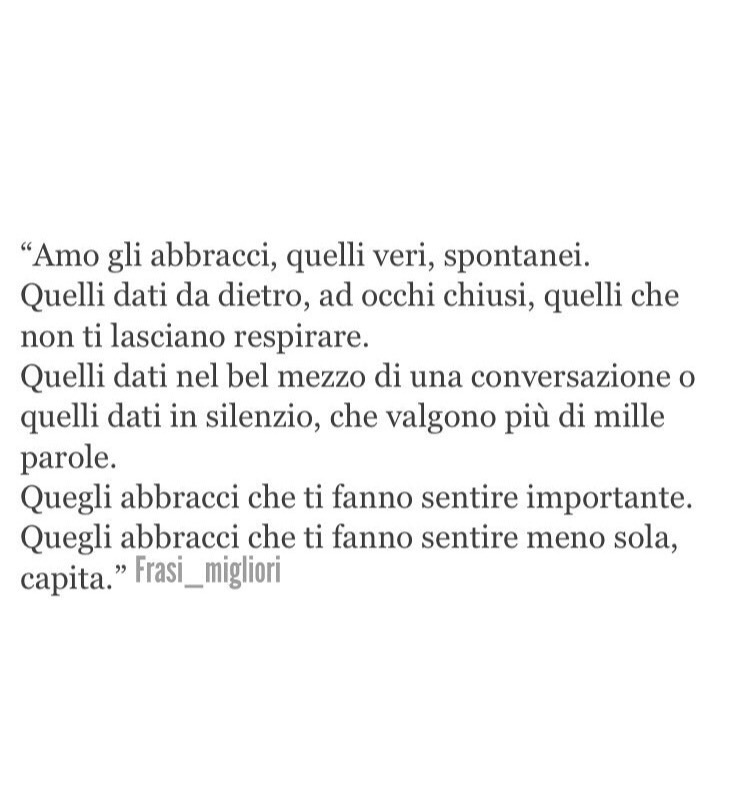 Gli Amo Quei Abbracci Shared By Angelica On We Heart It