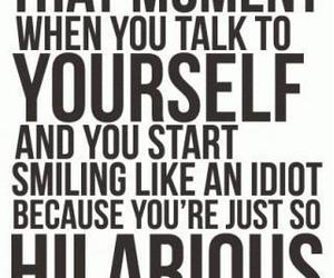 funny, quotes, and my daily phrases (: image