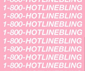 pink and hotlinebling image