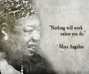 dr maya angelou quotes, quotes by maya angelou, and maya angelou quote image