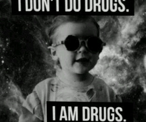 drugs, gangsta, and quotes image