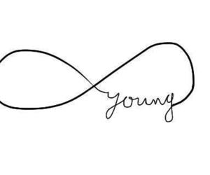 young, forever, and infinity image