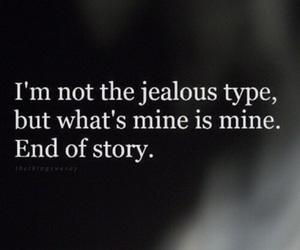 jealous, mine, and love image