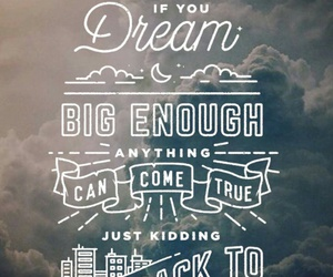 Dream, quotes, and lockscreen image
