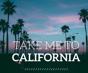 california, life, and quote image