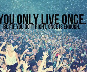 yolo, party, and life image