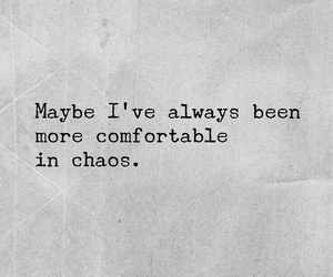 chaos, quotes, and life image