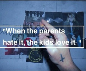 grunge, quotes, and parents image
