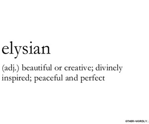 quotes, definition, and elysian image