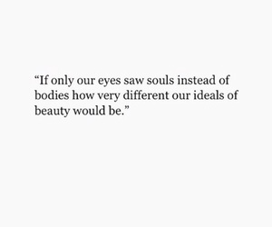 quotes, soul, and beauty image