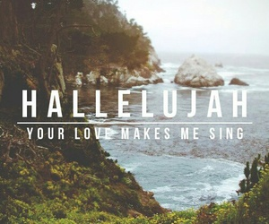 hallelujah, god, and love image