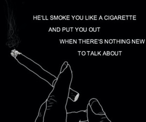 black and white, cigarettes, and quotes image