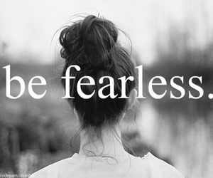 fearless, girl, and black and white image