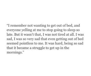 quote, sad, and bed image