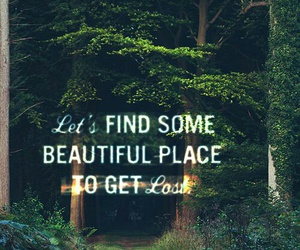 adventure, greenery, and quotes image