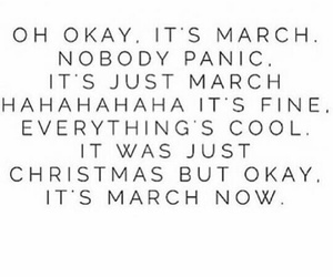 march, funny, and quote image