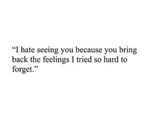 quotes, feelings, and forget image