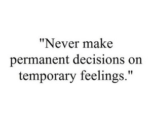 quotes, decisions, and feelings image