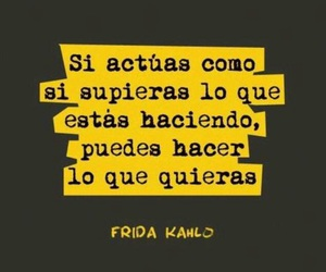 quote, frases, and Frida image