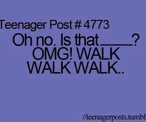 teenager post, funny, and OMG image