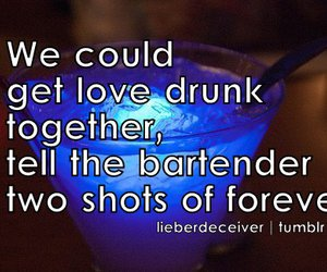 drunk, forever, and typography image