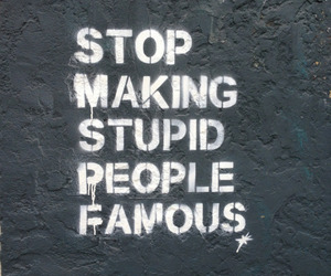 quote, stop, and stupid image