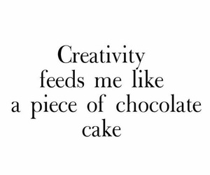 cake, creativity, and quotes image