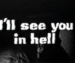 hell, text, and black and white image