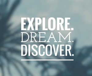 discover, explore, and Dream image