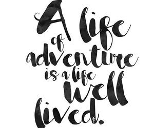 life, quotes, and adventure image
