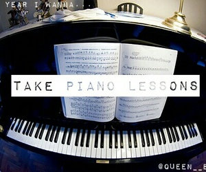 piano, this year i wanna..., and @queen__ellie image