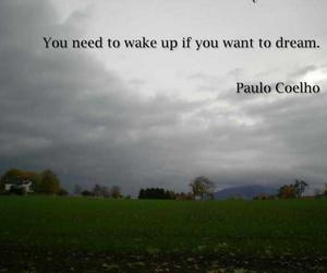 Dream, quotation, and wake up image