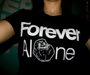 forever alone and alone image