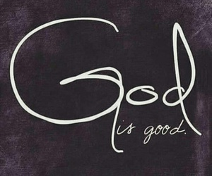 god, good, and jesus image
