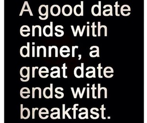 breakfast, date, and dinner image