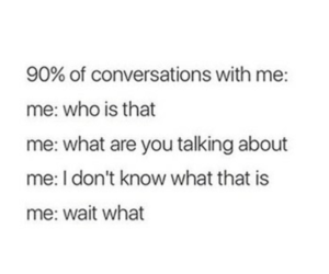 conversations, funny, and me image