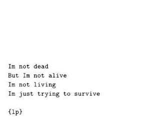 quotes, dead, and survive image