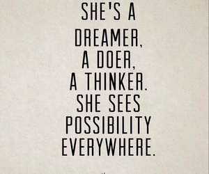 quotes, dreamer, and possibility image